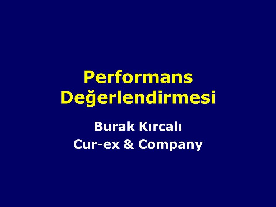 Performans Değerlendirmesi Burak Kırcalı Cur-ex & Company