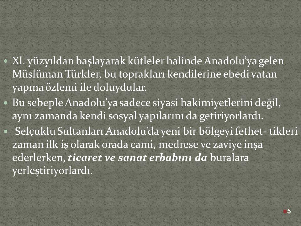 Bir kısım Ahî ileri gelenleri Osmanlı Beyliğinin kuruluşunda önemli rol oynayacaklardır.