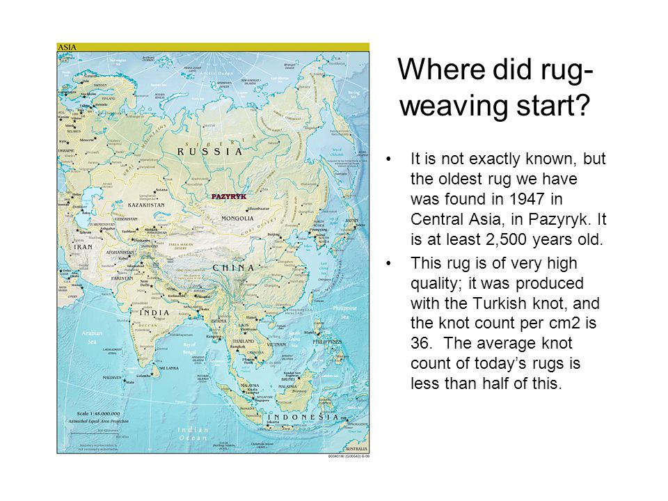Where did rug- weaving start.