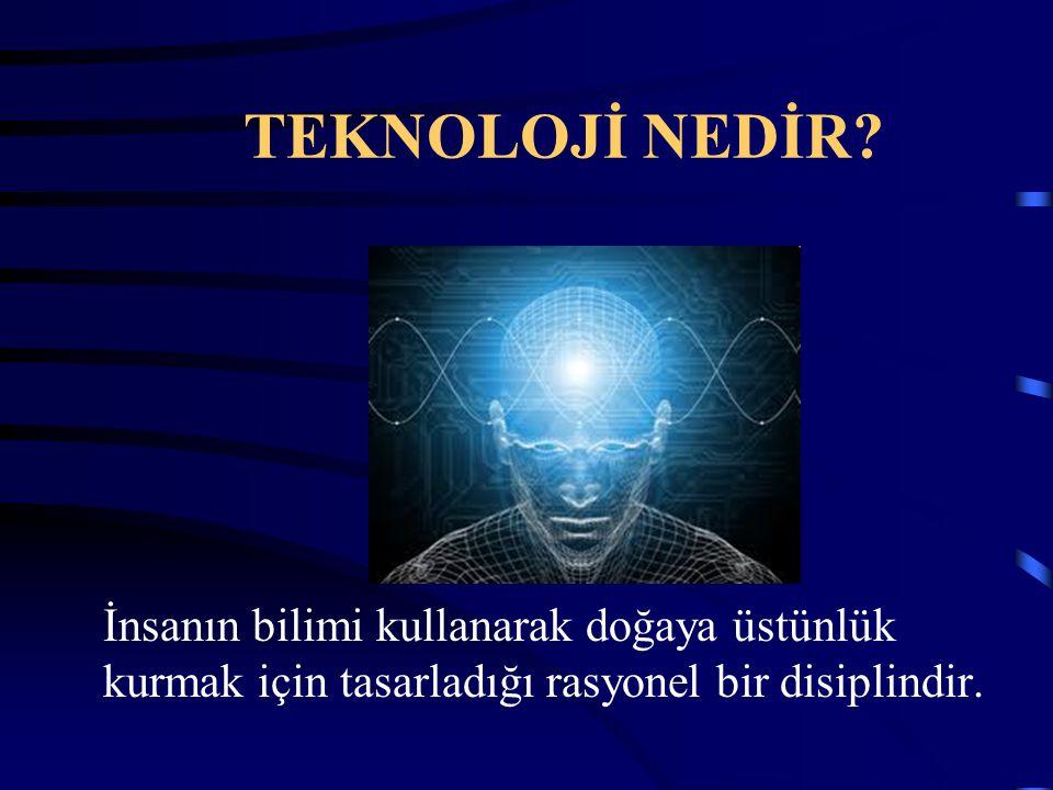Teknoloji Çağı İnsanında Aranan Özelikler Teknolojik gelişmelere ve değişimlere adapte olabilme, Kendini yenileyebilme yeteneği, İleri teknolojilere aşinalık, Teknolojinin sosyal boyutunu kavrayabilme, En az bir yabancı dil bilme Disiplinler arasında çalışabilme özelliğinin olması.