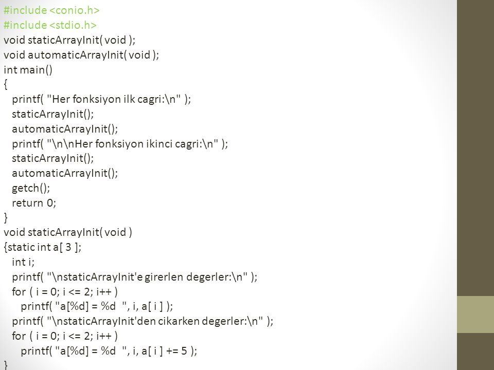 #include void staticArrayInit( void ); void automaticArrayInit( void ); int main() { printf(