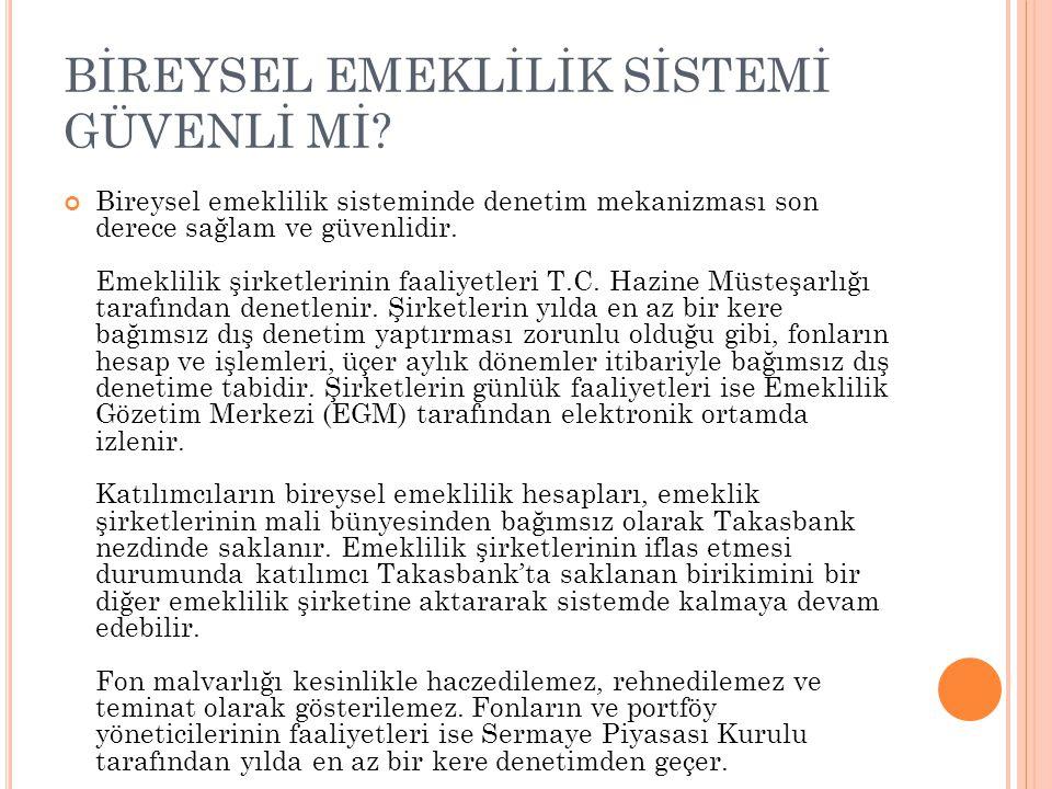 KİMLER BİREYSEL EMEKLİLİK SİSTEMİNDEN FAYDALANABİLİR.
