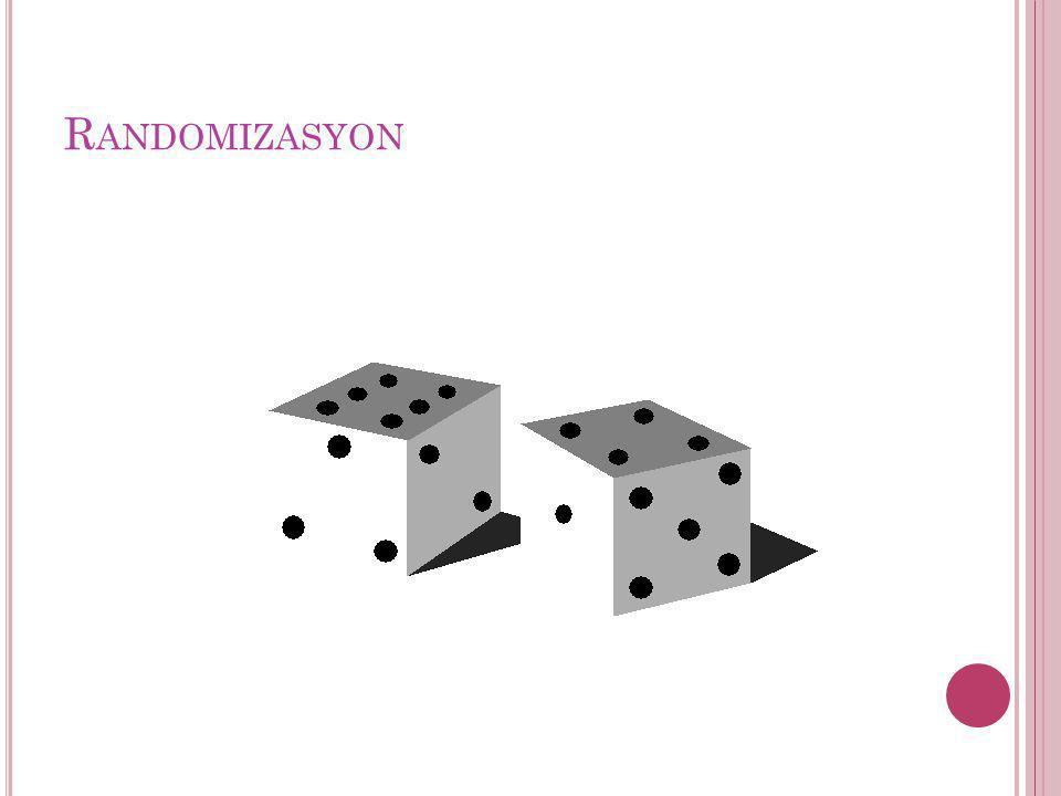 R ANDOMIZASYON