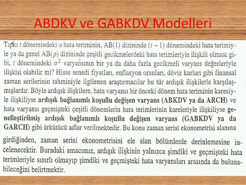 ABDKV ve GABKDV Modelleri