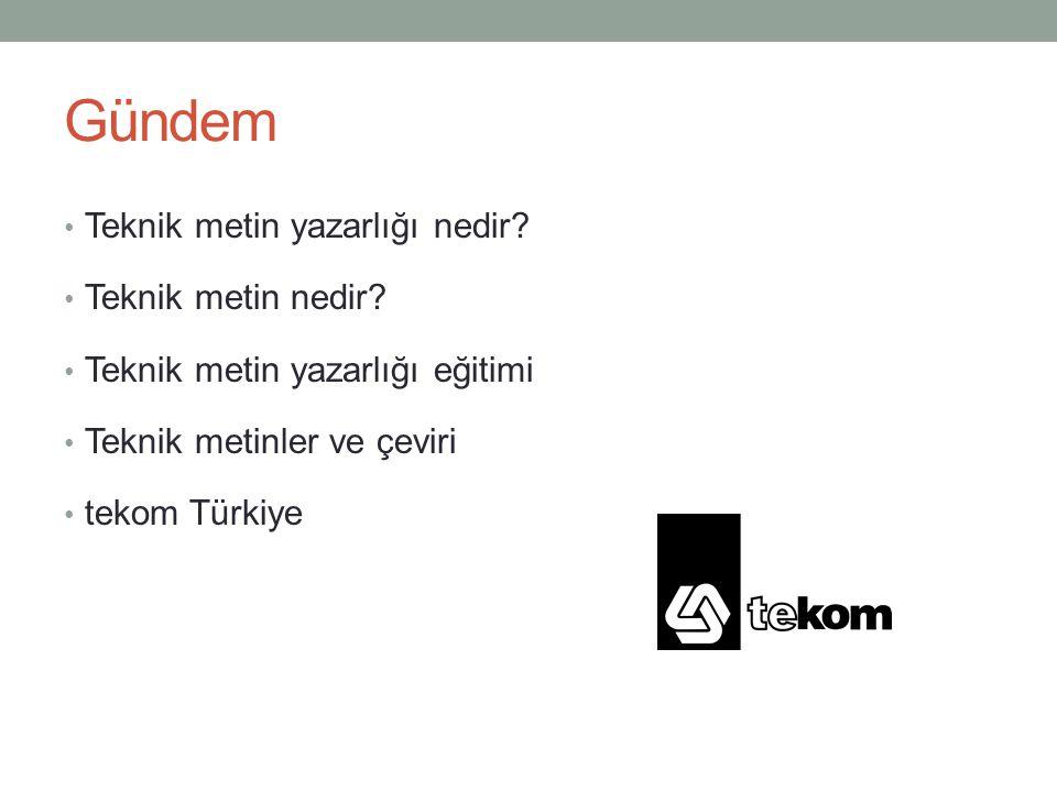 Gündem Teknik metin yazarlığı nedir? Teknik metin nedir? Teknik metin yazarlığı eğitimi Teknik metinler ve çeviri tekom Türkiye