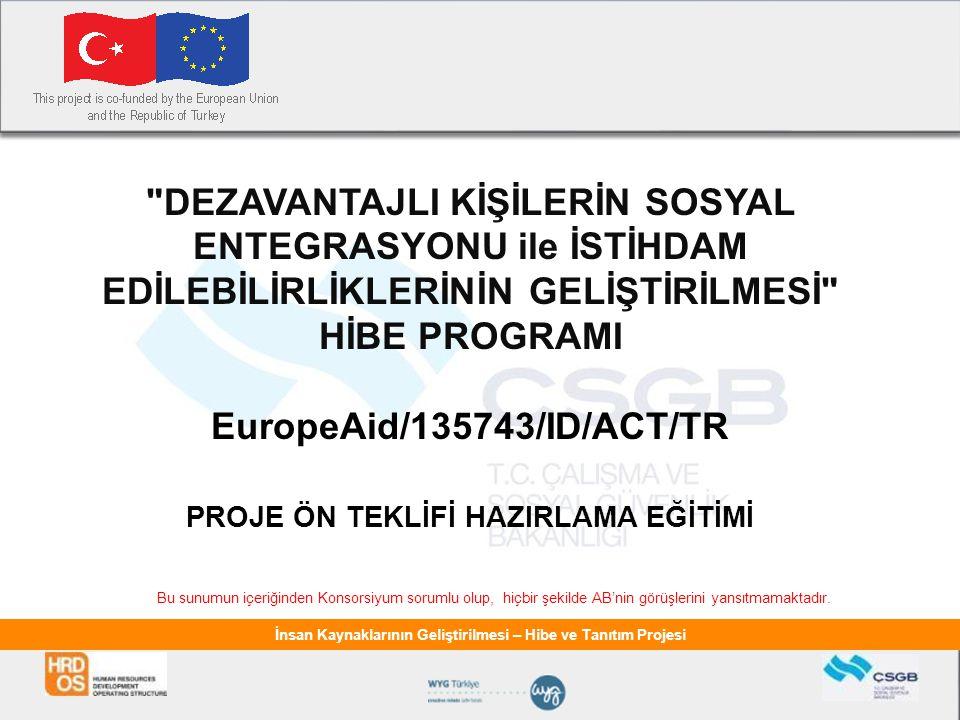 İnsan Kaynaklarının Geliştirilmesi – Hibe ve Tanıtım Projesi ÖNEMLİ.
