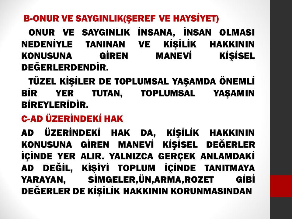 KİŞİYE ÖZ ADINI VERME HAKKI ANA BABAYA AİTTİR(MK.m.339/5).