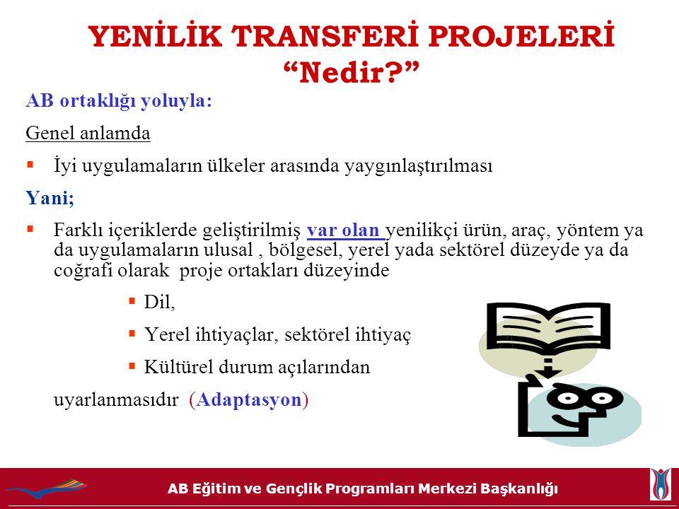 AB Eğitim ve Gençlik Programları Merkezi Başkanlığı NELER TRANSFER EDİLEBİLİR.