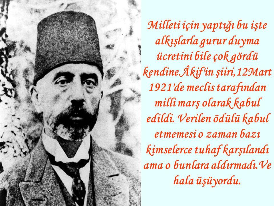 12 Mart1921'de dört defa okunup ayakta alkışlanmış, meclisi bir coşku tufanı kaplamıştı. Alkışlarla meclis inlerken Mehmet Âkif mahcubiyetinden başını