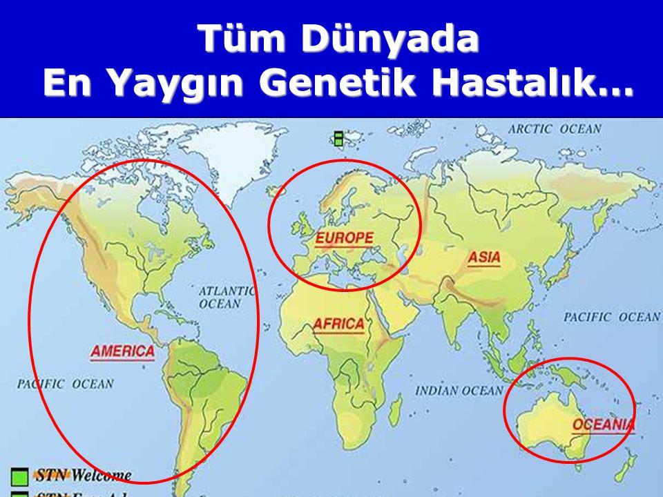 Tüm Dünyada En Yaygın Genetik Hastalık…