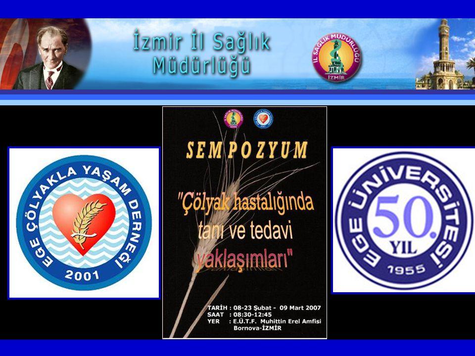 Çölyak Hastalığı 1950'li Yıllardan Beri Türk Hekimlerince Bilinmektedir…Ancak Ülkemiz Çölyak Gündemi Aralık 2001'de İZMİR'de Başladı…