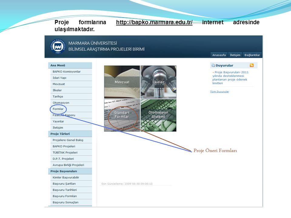 Proje formlarına http://bapko.marmara.edu.tr/ internet adresinde ulaşılmaktadır.