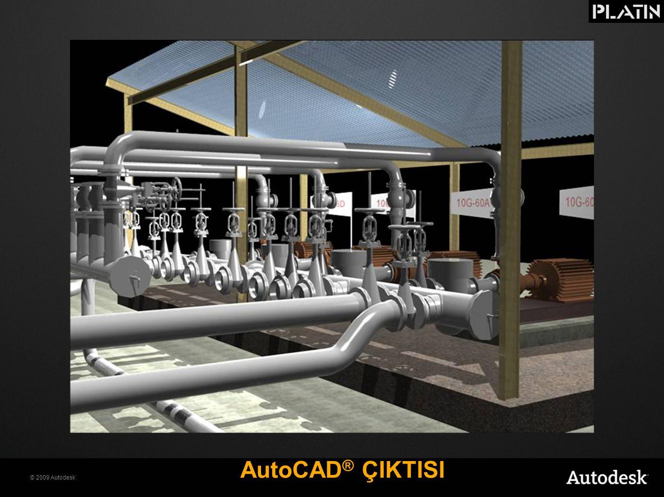 © 2009 Autodesk AutoCAD ® ÇIKTISI