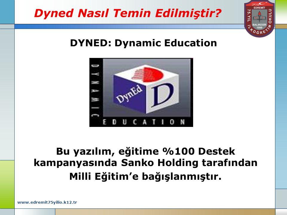 www.edremit75yilio.k12.tr Dyned Nasıl Temin Edilmiştir.