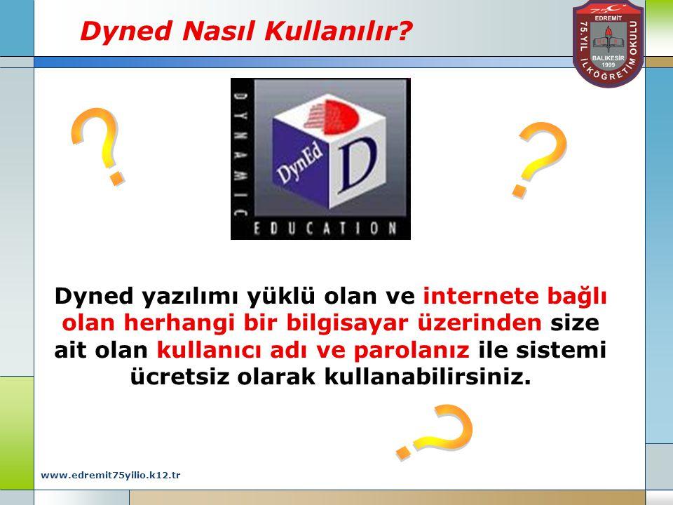 www.edremit75yilio.k12.tr Dyned Nasıl Kullanılır.