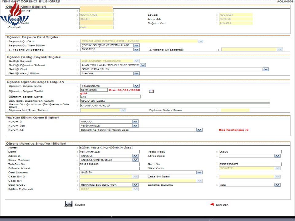  Tasdiknameli öğrenci form c işlemi bilgi girişi ekranında öğrenciye ait kimlik, adres ve sınav yeri bilgileri kontrol edilir ve butonuna basılır.