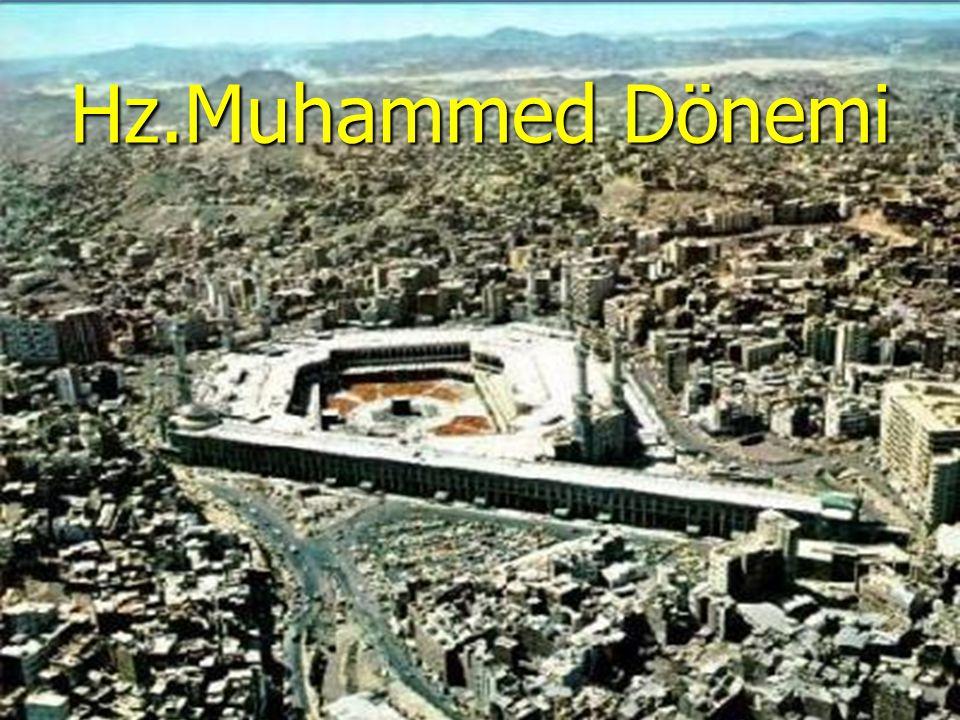 Hz.Muhammed Dönemi