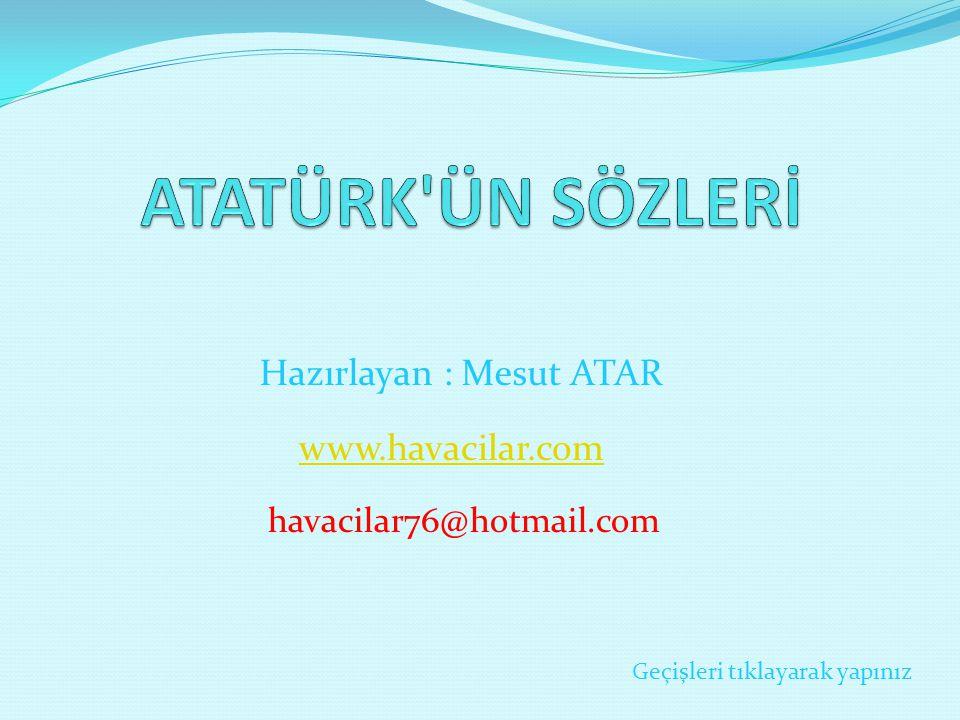havacilar76@hotmail.com Hazırlayan : Mesut ATAR Geçişleri tıklayarak yapınız www.havacilar.com
