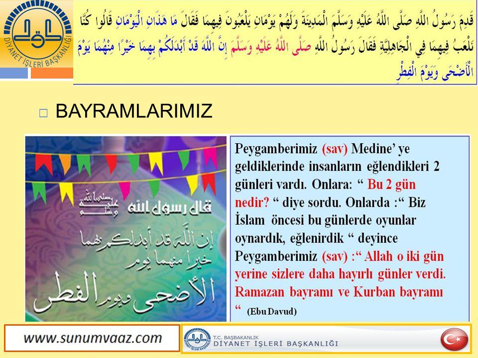  Abdullah İbnu Amr İbnu l-Âs (ra) anlatıyor:  Resûlullah (sav): Kurban gününü bayram olarak kutlamakla emrolundum.