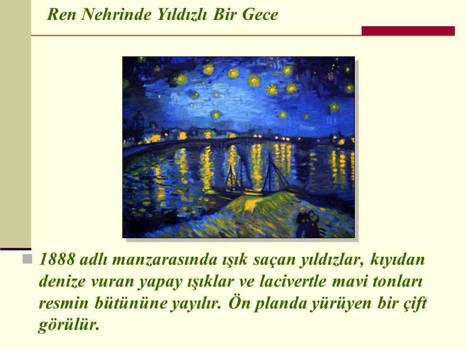  1888 adlı manzarasında ışık saçan yıldızlar, kıyıdan denize vuran yapay ışıklar ve lacivertle mavi tonları resmin bütününe yayılır.