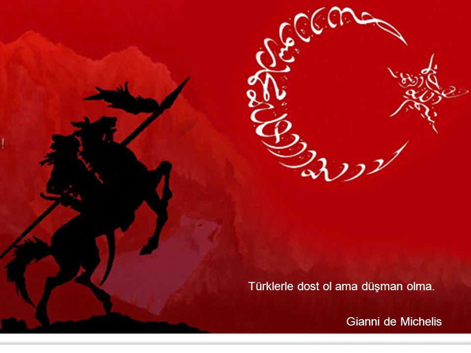 Türklerle dost ol ama düşman olma. Gianni de Michelis
