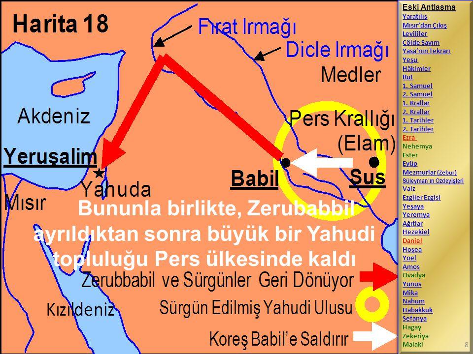 Bununla birlikte, Zerubabbil ayrıldıktan sonra büyük bir Yahudi topluluğu Pers ülkesinde kaldı Eski Antlaşma Yaratılış Mısır'dan Çıkış Levililer Çölde