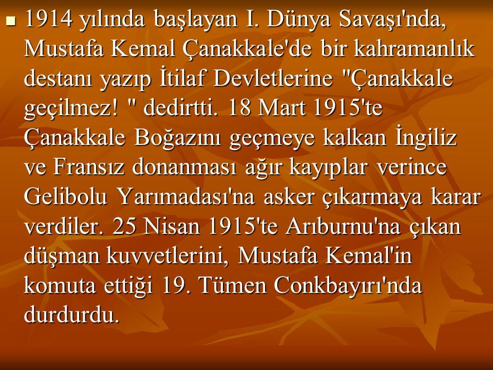  1914 yılında başlayan I.