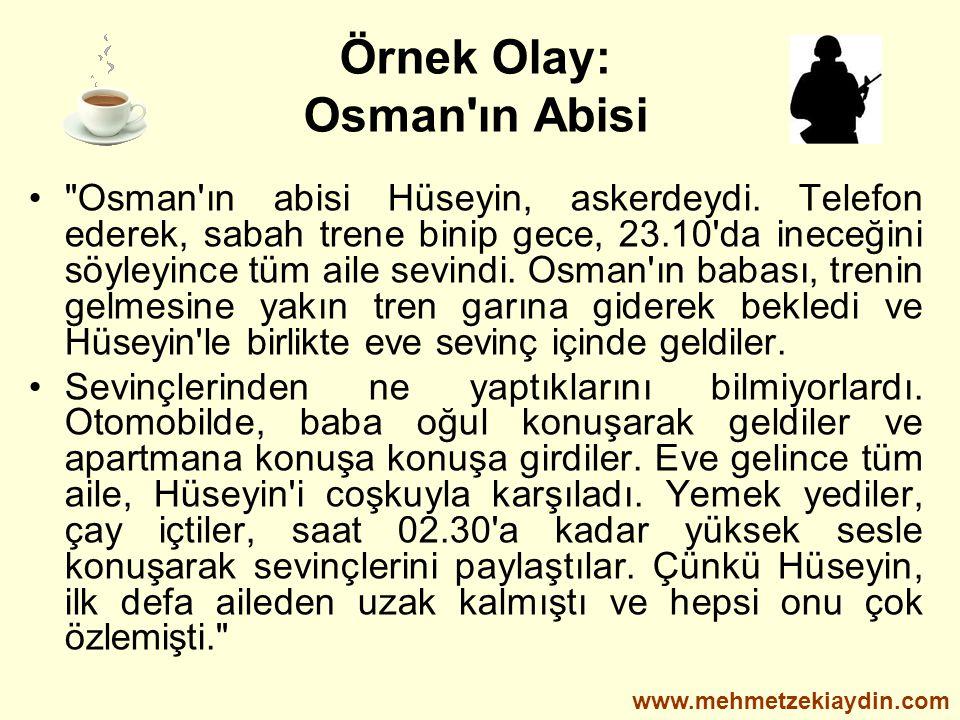 Örnek Olay: Osman'ın Abisi •