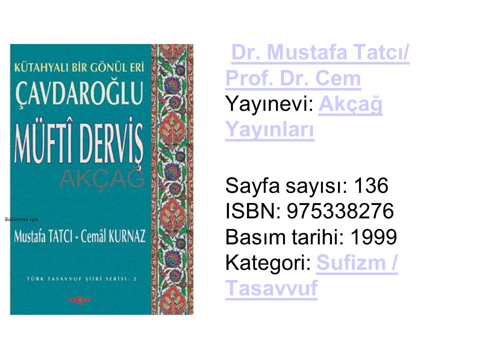 Dr.Mustafa Tatcı/ Prof. Dr. Cem Yayınevi: Akçağ YayınlarıDr.