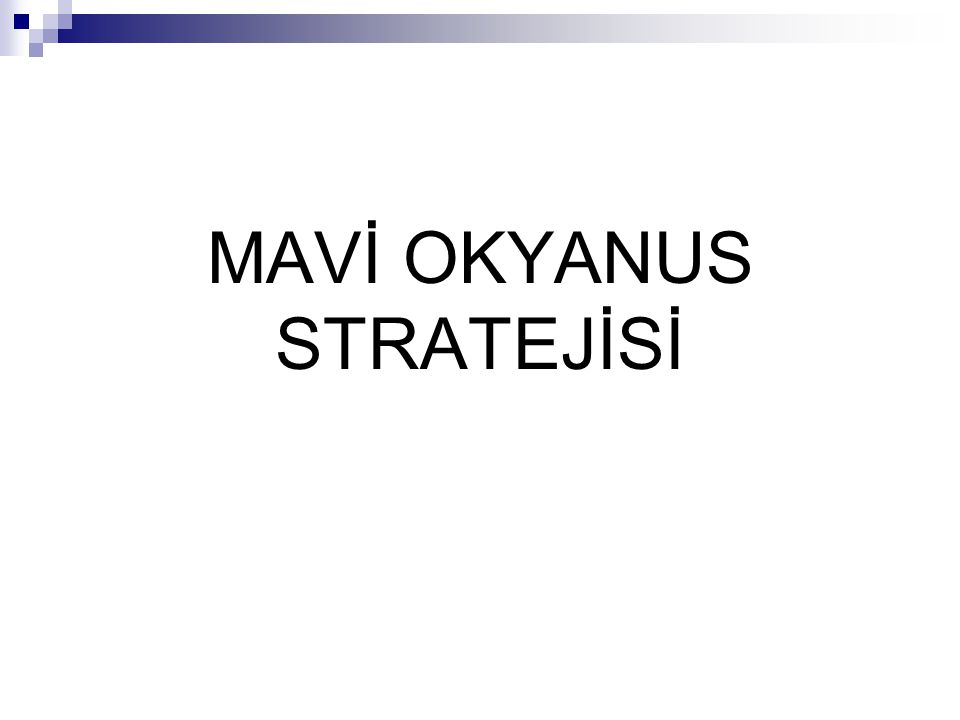 MAVİ OKYANUS STRATEJİSİ