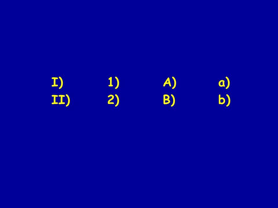 I)1)A)a) II)2)B)b)
