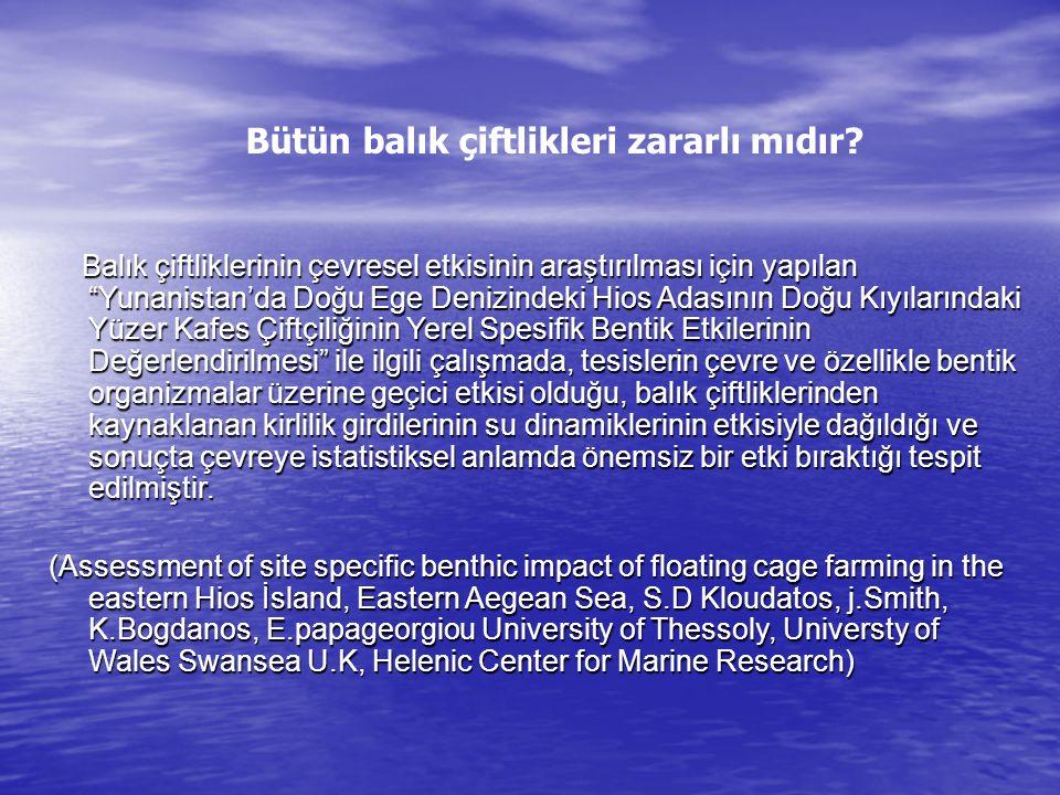 """Bütün balık çiftlikleri zararlı mıdır? Balık çiftliklerinin çevresel etkisinin araştırılması için yapılan """"Yunanistan'da Doğu Ege Denizindeki Hios Ada"""