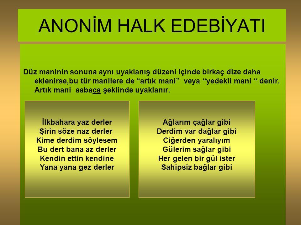 ANONİM HALK EDEBİYATI TÜRKÜ 1.