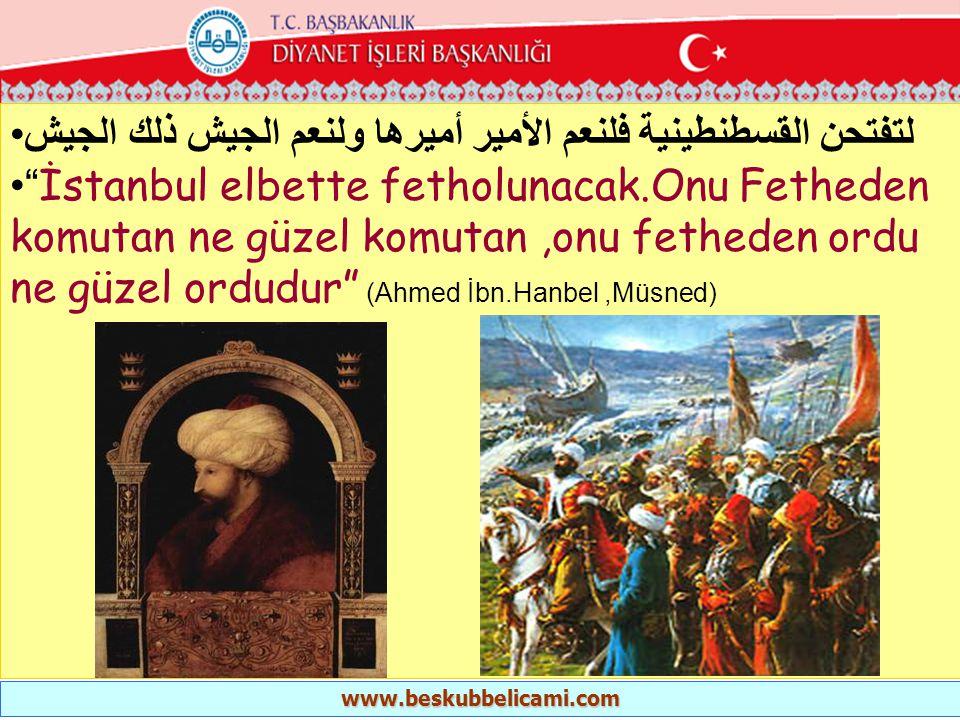 """•لتفتحن القسطنطينية فلنعم الأمير أميرها ولنعم الجيش ذلك الجيش •"""" İstanbul elbette fetholunacak.Onu Fetheden komutan ne güzel komutan,onu fetheden ordu"""