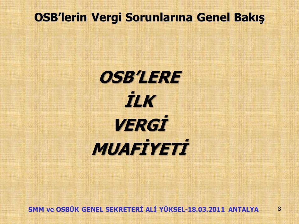 OSB'lerin Vergi Sorunlarına Genel Bakış İşler böyle sürüp giderken Bursa Ticaret ve Sanayi Odası bünyesinde faaliyet gösteren BURSA OSB'de 1994 yılınd