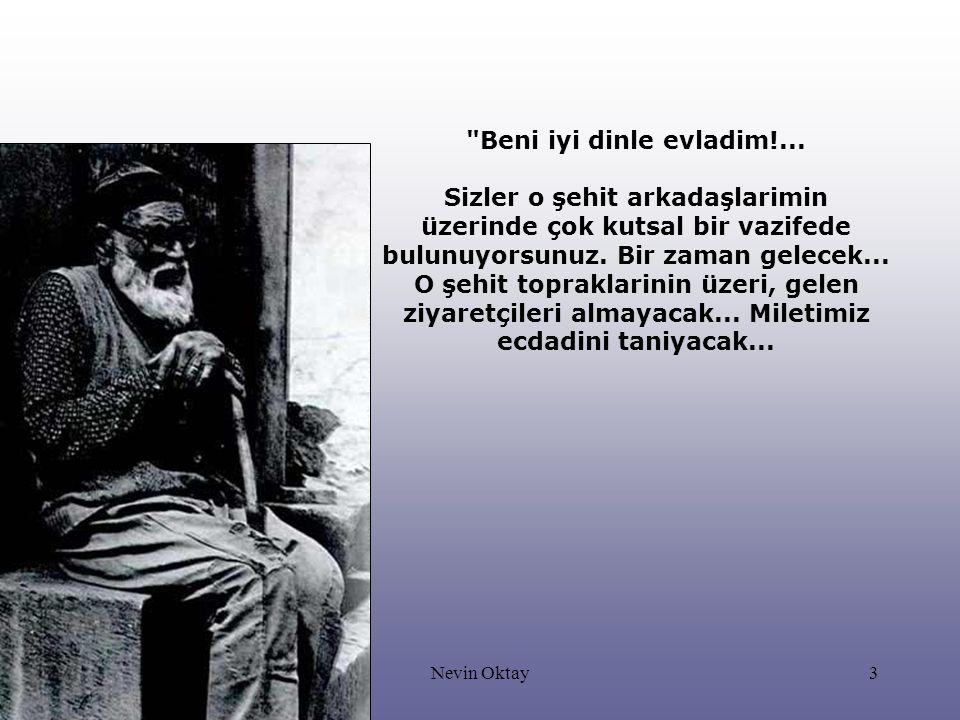 Nevin Oktay4 25 Nisan 1915 günü Conk Bayırı nda Türkler ve Birleşik kuvvetler arasında korkunç siper savaşları oluyor.