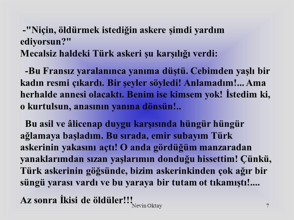 Nevin Oktay18 Çanakkale'nin Meşhur Bombacısı Mehmet Çavuş'un sözleriydi bunlar...