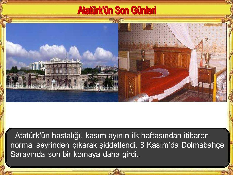Atatürk, Cumhuriyetin ilanının on beşinci yıl dönümünü çok arzu ettiği hâlde, Ankara'ya gidip kutlayamadı (29 Ekim 1938). Türk ordusuna gönderdiği mes