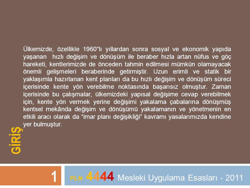 2 3194 sayılı İmar Kanunu ile (kanunun 4.