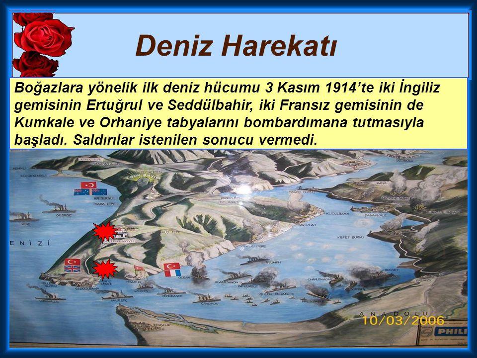 Çanakkale Cephesi  Merkezi devletler yanında savaşa giren Osmanlı Devleti'ni saf dışı bırakmak  İngiltere ve Fransa, Rusya ile temasa geçip savaş gü