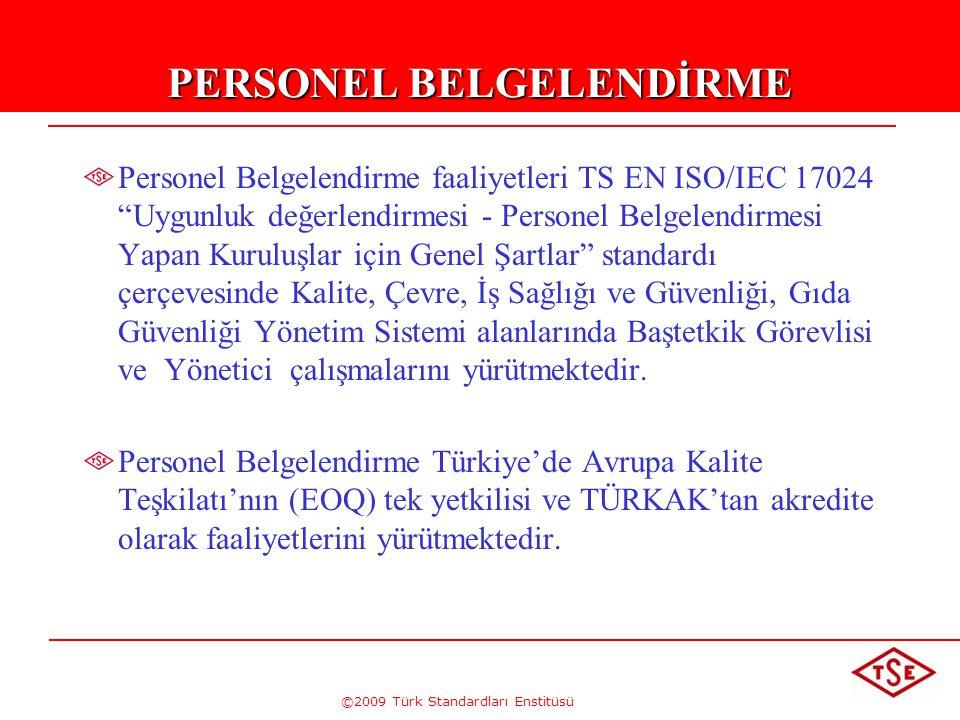 ©2009 Türk Standardları Enstitüsü 48 Dokümantasyon şartları olarak Kalite politikası ve hedefleri Kalite El Kitabı Standardın istediği dokümante edilmiş prosedürler Kuruluş tarafından etkin planlamayı, operasyonu ve proses kontrolünü güvenceye alacak dokümantasyon Standard tarafından istenen kalite kayıtları
