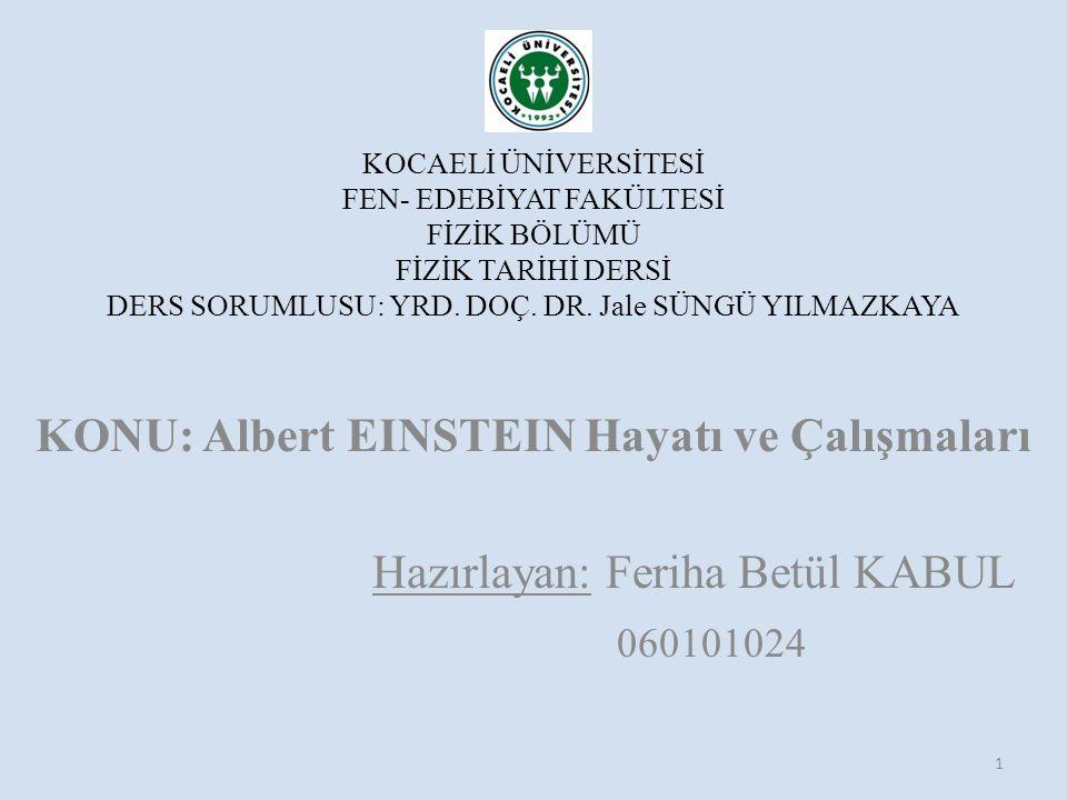 ALBERT EINSTEIN 1879 – 1955 2