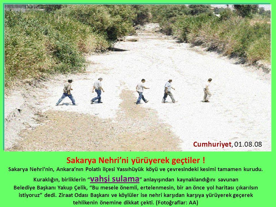Sakarya Nehri'ni yürüyerek geçtiler ! Sakarya Nehri'nin, Ankara'nın Polatlı ilçesi Yassıhüyük köyü ve çevresindeki kesimi tamamen kurudu. Kuraklığın,