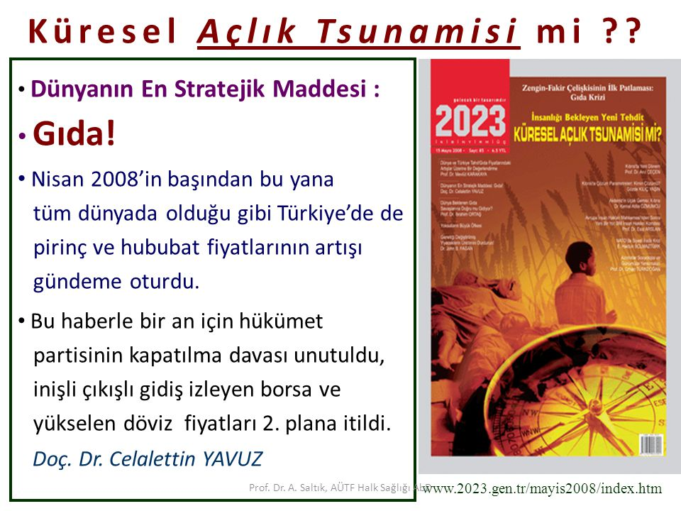 Prof.Dr. A. Saltık, AÜTF Halk Sağlığı AbD Kaynaklar...