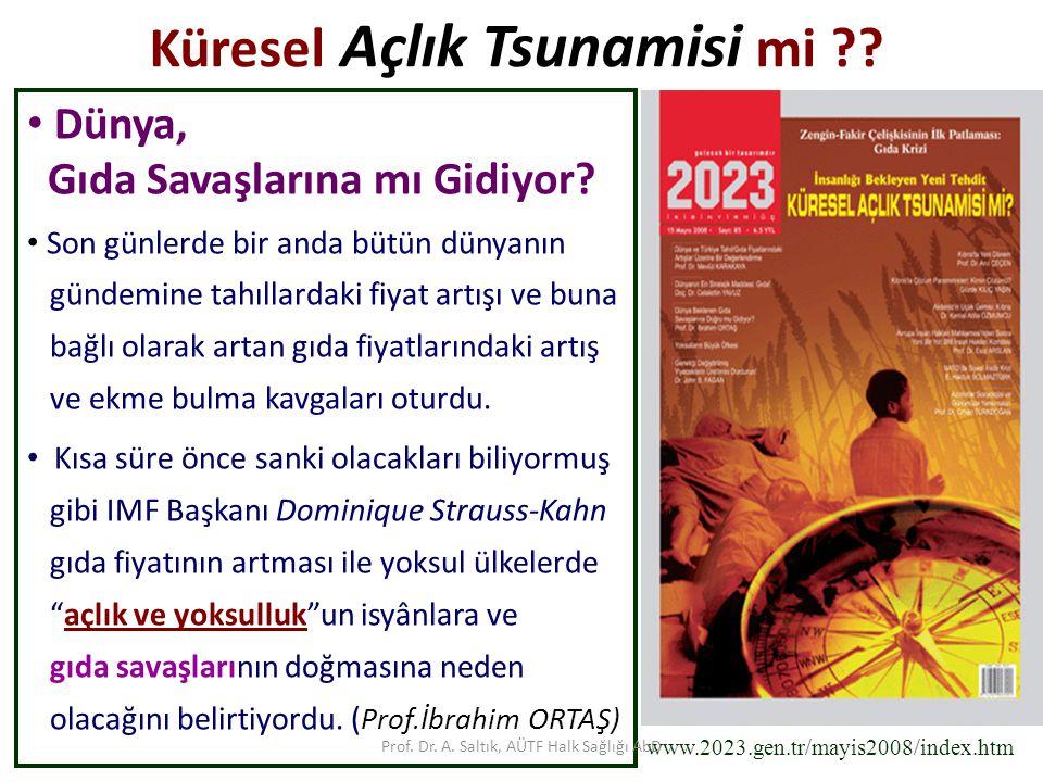 Prof.Dr. A. Saltık, AÜTF Halk Sağlığı AbD D e r s i n a m a ç l a r ı ve öğrenme hedefleri-1 1.