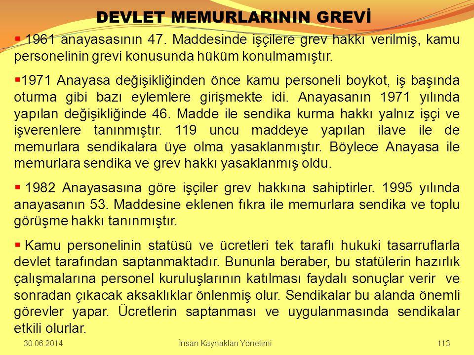 DEVLET MEMURLARININ GREVİ  1961 anayasasının 47. Maddesinde işçilere grev hakkı verilmiş, kamu personelinin grevi konusunda hüküm konulmamıştır.  19