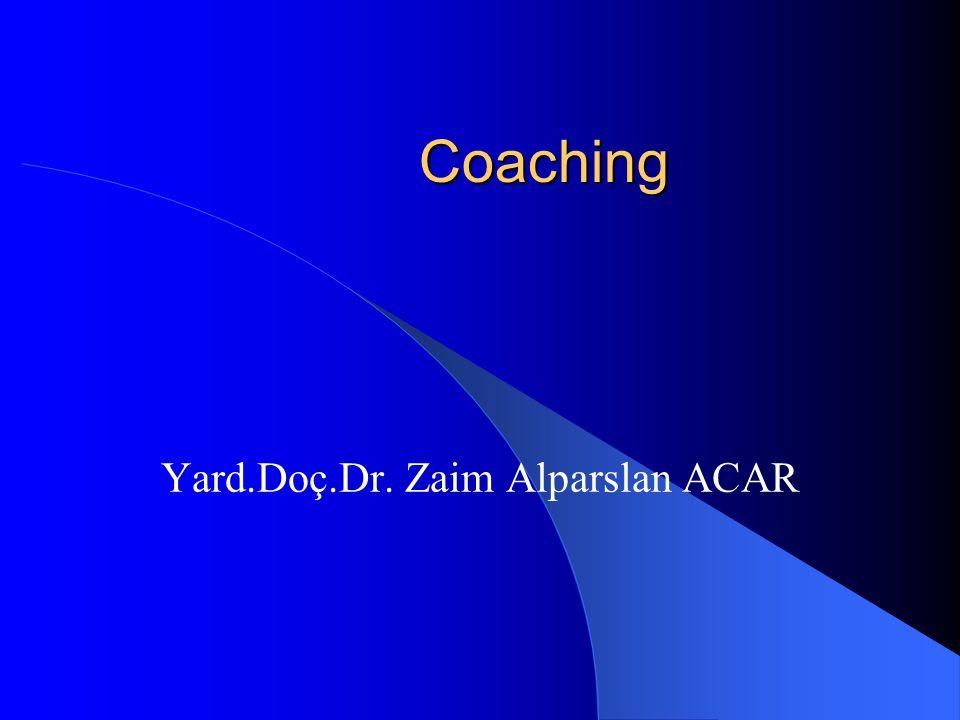 Coaching Yard.Doç.Dr. Zaim Alparslan ACAR