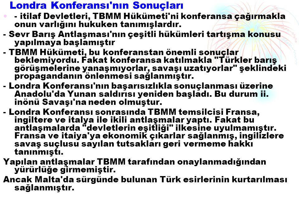 MUDANYA ATEŞKES ANLAŞMASı (11 Ekim 1922) Büyük Taarruz un başarıya ulaşmasından sonra İngilizlerin hedefi, Boğazlar, istanbul ve Doğu Trakya yı Türklere vermemekti.