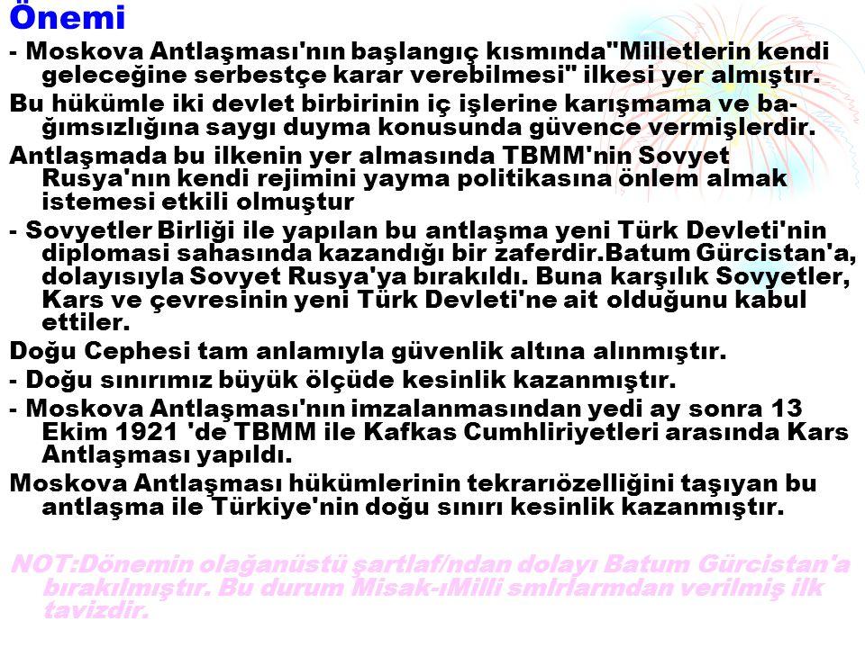 Mudanya Ateşkes Anlaşması yla; - Türk Kurtuluş Savaşı sona erdi.