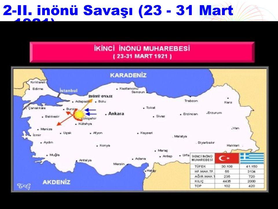 ı.inönü Savaşı ndan kısa bir süre sonra Yunanlılar yeniden saldırıya geçtiler.